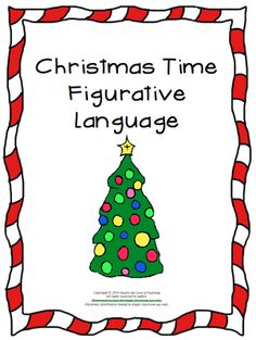 Christmas Figurative Language from Inspire the Love of Learning on TeachersNotebook.com - (8 pages) - This resource will provide Christmas themed practice for figurative language.