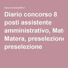 Diario concorso 8 posti assistente amministrativo, Matera, preselezione