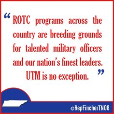 I'm excited to announce that the The U.S. Army has agreed to postpone closure of the Reserve Officers' Training Corps (ROTC) program at The University of Tennessee at Martin.   MORE INFO HERE: http://fincher.house.gov/press-release/ut-martin's-rotc-program-remain-open