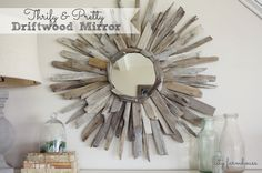 City Farmhouse-Thrifty & Pretty Driftwood Mirror Using Found Wood From Dune Rd