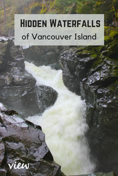 Hidden Waterfalls Between Parksville and Courtenay Often the most alluring waterfalls are those that are a little more hidden. Discover and explore these hidden waterfalls while on Vancouver Island! Vancouver Island, Visit Vancouver, Vancouver Travel, British Columbia, Columbia Travel, Columbia Road, Oh The Places You'll Go, Places To Visit, Hidden Places