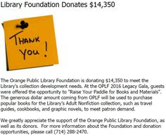 The Orange Public Library Foundation is donating $14,350 to meet the Library's collection development needs.