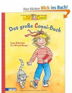Conni-Bilderbücher: Das große Conni-Buch: Amazon.de: Liane Schneider, Eva Wenzel-Bürger: Bücher