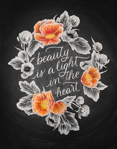 beauty is a light in the heart | chalkboard art print