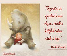 David Viscott idézet a kölcsönös szeretetről. A kép forrása: Barátfülek