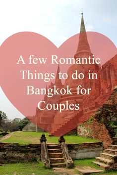 A few romantic things to do in Bangkok for couples
