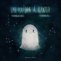 Une maison à hanter - Balivernes Editions Lectures, Game Character, Retro Vintage, Halloween, Books, Movies, Movie Posters, Painting, Illustrations