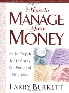 How To Manage Your Money: An In-Depth Bible Study on Personal Finances by Larry Burkett http://www.amazon.com/dp/080241477X/ref=cm_sw_r_pi_dp_oTdIub1PGX4WY