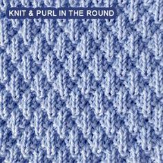 Easy stitch to Knit - Worked in the round.
