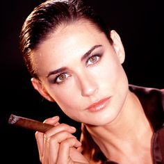 Demi Moore with a Cigar | #cigar #sexy #woman/ AT 50 SHE JUST GETS BETTER !!!!!!!! TOO BAD ASHTON!!!