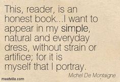 Michel De Montaigne Authors, Writers, Michel De Montaigne, Philosophy, Me Quotes, Live, Words, Ego Quotes, Philosophy Books