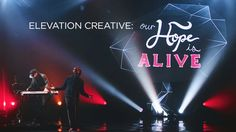 Elevation Creative: Our Hope Is Alive on Vimeo