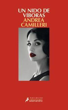 Un nido de víboras / Andrea Camilleri ; traducción del italiano de Carlos Mayor