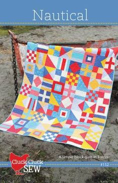 Nautical Quilt Pattern by Cluck Cluck Sew. Crib x Throw (cover Quilt) x Twin x Nautical Quilt, Nautical Pattern, Nautical Flags, Nautical Nursery, Diy Quilt, Flag Quilt, Quilt Blocks, Quilt Art, Paper Quilt