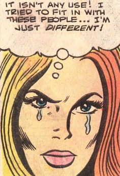"Comic Girls Say.. ""It isn't any use ! I tried to fit in with these people ..I'm just different ! "" #comic #vintage #popart"