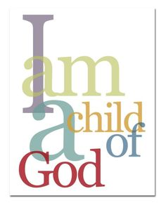 ~You are a child of God.  You do not have to try harder, be better, or be perfect.  Your beauty is in you, just as you are each moment~ Galatians 3:26 NLT 26 For you are all children of God through faith in Christ Jesus.