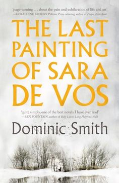 The Last Painting of Sara De Vos Any buzz you may have heard about this book is entirely justified. It is, hands down the most polished, intelligent, utterly satisfying literary fiction of the year. It has everything: a compelling plot full of twists and turns, characters who remain intriguing to the very end, multiple locations and a narrative split between different periods, each richly observed in the minutest telling detail.