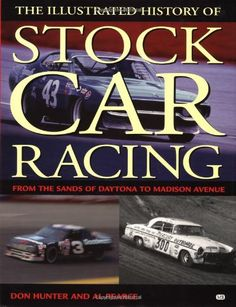 Illustrated History of Stock Car Racing: From the Sands of Daytona to Madison Avenue - http://www.autosportsart.com/illustrated-history-of-stock-car-racing-from-the-sands-of-daytona-to-madison-avenue - http://ecx.images-amazon.com/images/I/51KNI0TkqmL.jpg