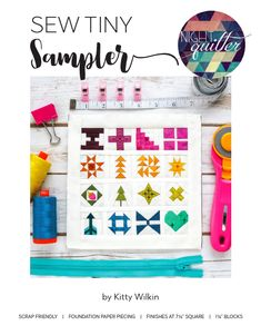 Let's sew tiny! This Sew Tiny Sampler pattern includes foundation paper piecing templates for 16 different blocks that finish at 1 square, as well as piecing instructions for a Sew Tiny Sampler Mini quilt finishing at 7 square. Small Quilts, Mini Quilts, Summer Quilts, Miniature Quilts, How To Finish A Quilt, Foundation Paper Piecing, Quilt Patterns Free, Gull, Square Quilt