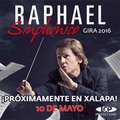 """¡RAPHAEL EN XALAPA! El internacional """"DIVO DE LINARES"""" presentará su espectacular concierto SINPHÓNICO acompañado por la reconocida """"OSJEV"""" este 10 de Mayo, para festejar el…"""