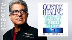 Deepak Chopra Quantum Healing Audiobook (Part 1 of 4)