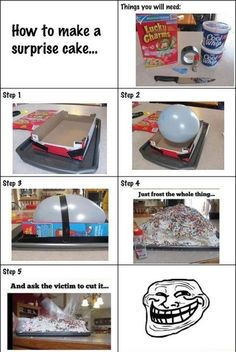 How to make a surprise troll cake ! :D   maybe make with long skinny balloons to make it seem flat.