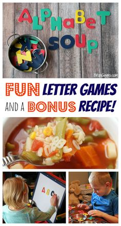 Alphabet Soup - Games and a Recipe