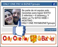 ONLY ONE PAY & BIZNET Groups te invitan a asistir de LUNES A VIERNES a nuestra presentación de PRODUCTO, PLAN DE COMISIONES y OPORTUNIDAD DE NEGOCIO en nuestra sala virtual de conferencia HORA 7:00 pm de MÉXICO asiste dando CLICK en el siguiente LINK https://www.anymeeting.com/270-423-067 y guárdalo en favoritos ASISTE¡¡¡