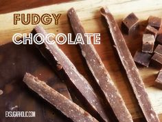 Soft, fudgy chocolate made from only 4 ingredients. (from my site www.exsugarholic.com)