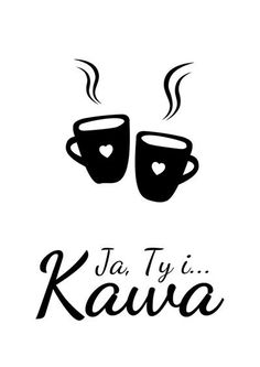 Polish Language, Coffee Images, Black Pattern, Drinking Tea, Wisdom Quotes, Humor, Drawings, Funny, Life