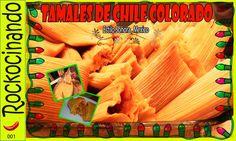 Rockocinando-Tamales de Chile Colorado estilo Sonora, México.