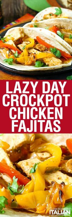 Lazy Day Crockpot Chicken Fajitas are perfect for a fabulous no-fuss dinner! This simple recipe comes together in a flash. You simply layer the ingredients and go. It just about cooks itself. This dish is absolutely bursting with flavor and sure to be a go to in your house too!