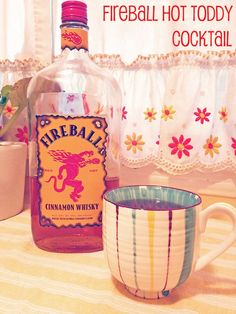 Hot Toddy Recipe with Fireball Whiskey - tried it, SO delicious!