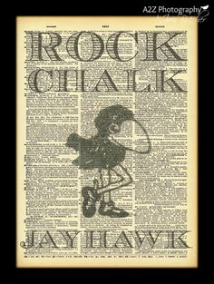 Rock Chalk Jayhawk Love this! Would be so fun to have