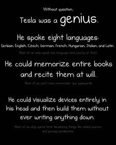 Nicola Tesla was a genius!