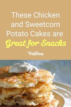 These Chicken and Sweetcorn Potato Cakes are Great for Snacks Potato Cakes, After School Snacks, Family Meals, Sandwiches, Tasty, Favorite Recipes, Lunch, Chicken, Breakfast