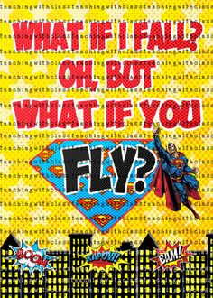 What if I Fall Superhero Classroom Poster by TeachingwithClass