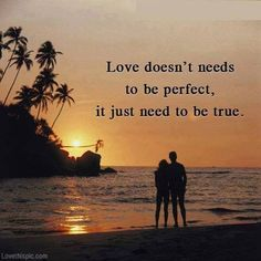 love doesnt need to be perfect love quotes quotes quote sunset tropical couple love quote picture quotes