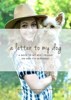 A letter to my dog, a note to my best friend on her 7th birthday. My sweet Alba baby, Today is your seventh birthday, which in the grand scheme of things...