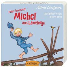 Hier kommt Michel aus Lönneberga von Astrid Lindgren, http://www.amazon.de/dp/3789175625/ref=cm_sw_r_pi_dp_F.oatb10VT63V