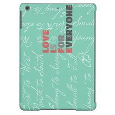 Love Is For Everyone iPad Air Covers