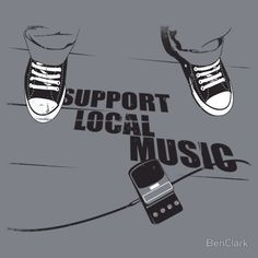 Everyone needs a little encouragement.  Support local music