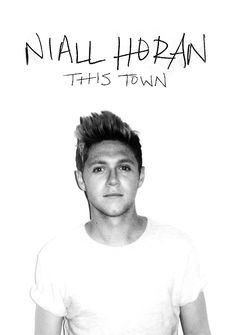 Niall Horan This Town