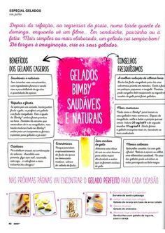 Revista Bimby Julho 2015 Ice Ice Baby, Healthy Recipes, Free Recipes, Healthy Food, Free Food, Tableware, Sweet, Homemade Jelly, Recipe Journal