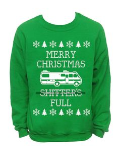 Merry Christmas Sh*tters Full - Ugly Christmas Sweater