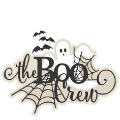 Halloween Title The Boo Crew SVG scrapbook cut file cute clipart files for silhouette cricut pazzles free svgs free svg cuts cute cut files