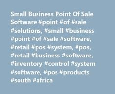Small Business Point Of Sale Software #point #of #sale #solutions, #small #business #point #of #sale #software, #retail #pos #system, #pos, #retail #business #software, #inventory #control #system #software, #pos #products #south #africa http://earnings.nef2.com/small-business-point-of-sale-software-point-of-sale-solutions-small-business-point-of-sale-software-retail-pos-system-pos-retail-business-software-inventory-control-system-so/  # Products POSitive Lite! POSitive Point of Sale Lite is…