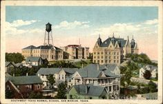 Old Main, Southwest Texas State Normal School/College - Texas State University–San Marcos College Board, College Life, Normal School, Texas State University, Loving Texas, Texas History, Alma Mater, Explore, Colleges