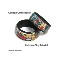 Polymer Clay PDF tutorial  Collage Cuff Bracelet by sigalsart