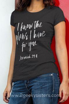 womens casual fashion, Jeremiah 29:11, Christian tees, Christian shirts, Christian t-shirts,
